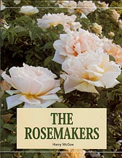 The Rose Makers